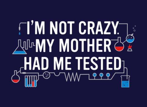 I'm Not Crazy...