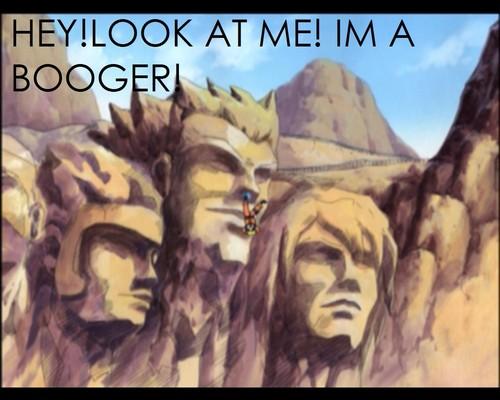 Im a booger