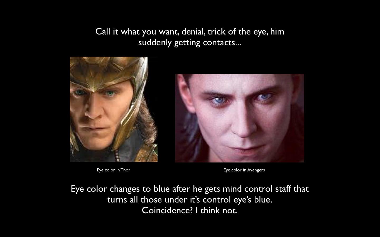 Loki's eyes