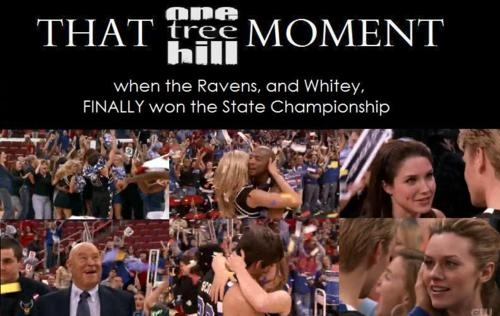 That One Tree Hill moment