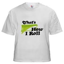 """""""That's how I roll!"""" T-Shirt"""