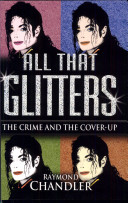 "2004 Book, ""All That Glitters: The Crime And The Cover-Up"""