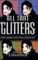 "2004 Book, ""All That Glitters: The Crime And The Cover-Up"" - michael-jackson photo"