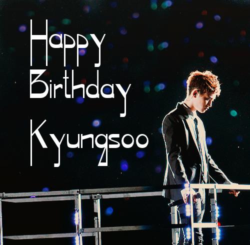 Happy Birthday Kyungsoo~♥