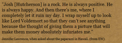 Jennifer Lawrence about Josh Hutcherson and the paparazzi in Hawaii (from EW)