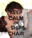 Keep Calm and Ship Chair