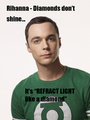 Sheldon - Rihanna - sheldon-cooper photo