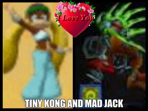 TINY KONG AND MAD JACK