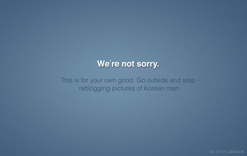 Tumblr fond d'écran entitled We're not sorry.