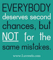 everybody deserve second chance
