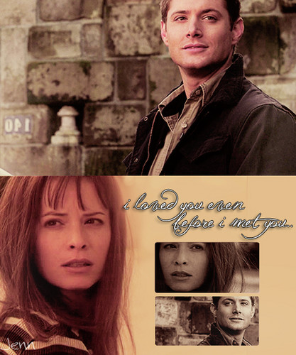 "piper & dean ""i loved you even before i met you.."""