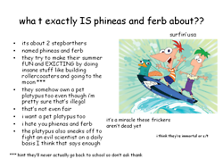 phineas e ferb wallpaper entitled reasons why to watch P&F