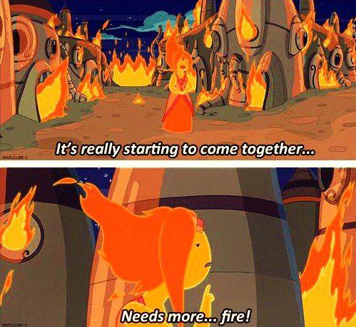 Needs more...FIRE!