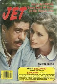 "Richard Pryor And Margot Kidder On The Cover Of ""JET"" Magazine"