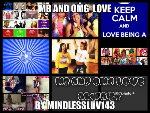 mb and omg love