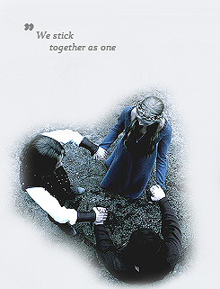 """We stick together as one. Always and forever"""