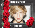 Cody Simpson:I LOVE U!!!