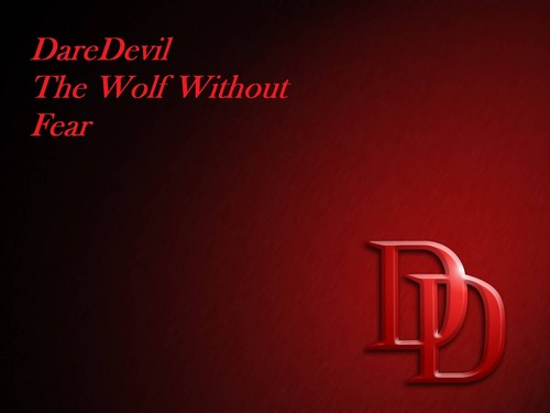 DareDevil The lobo Without Fear!!!