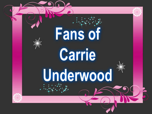 fan of Carrie Underwood