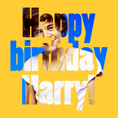 Happy birthday Harry ( well tomorrow is his b-day where i live but i post it today
