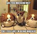 Moking ?