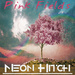 Pink Fields - Neon Hitch