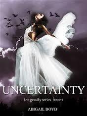 Uncertainty - Abigail Boyd (Gravity series #2) Book