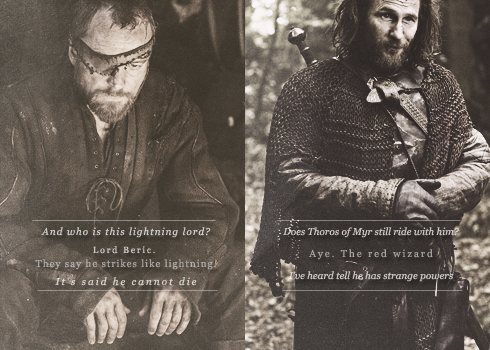 Beric Dondarrion & Thoros of Myr