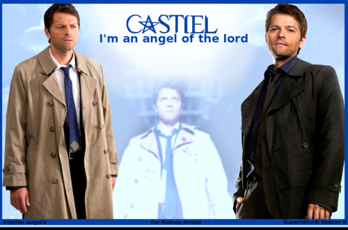 Castiel - I'm an 앤젤 of the Lord