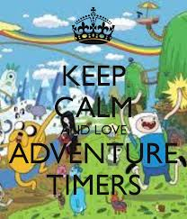 Keep Calm and Watch Adventure Time...!!!