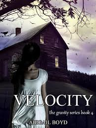 Velocity (Gravity Book Series #4) Abigail Boyd Continuous