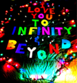 infinity and beyond - i-love-you photo