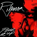 'Pour It Up' single cover - rihanna photo