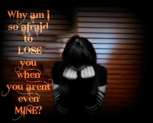 Afraid to lose u!!
