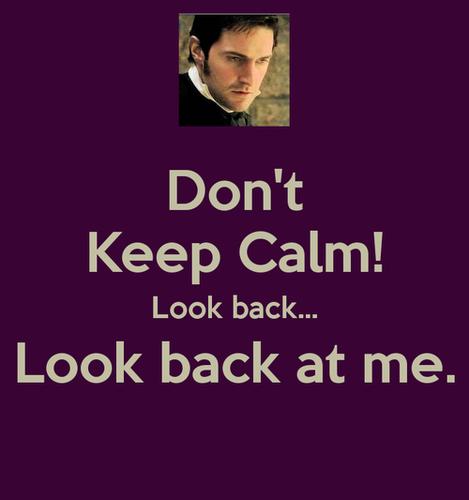 Don't Keep Calm...