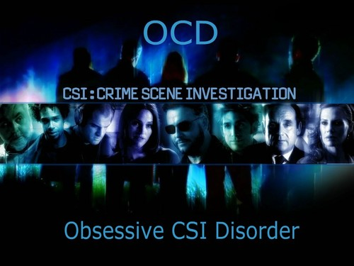 OCD - Obsessive Les Experts Disorder