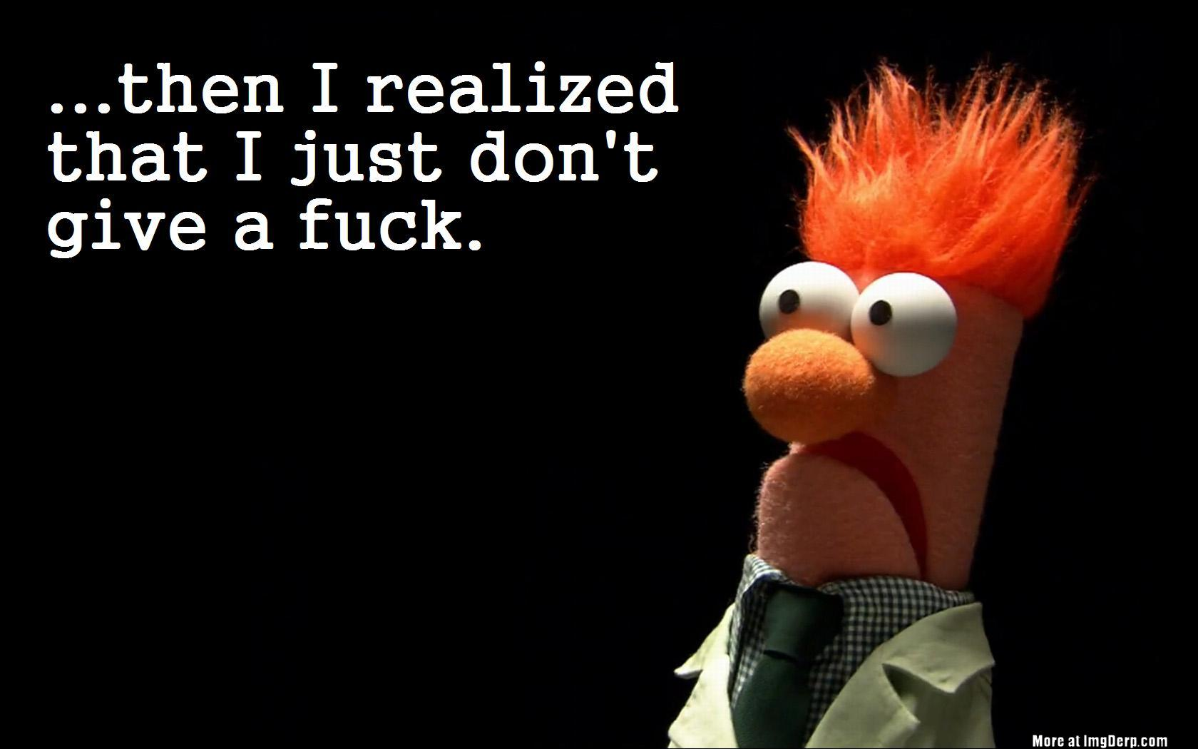 Beaker don't give a fuck