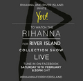 Watch the Rihanna for River Island Show live from LFW - rihanna photo