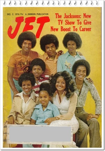 "The Jackson Family On The Cover Of ""JET"" Magazine Back In The ""'70's"""