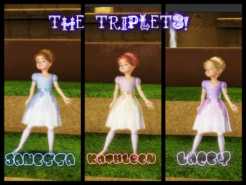 The Triplets!