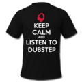 keep calm and listen to dubstep - dubstep photo