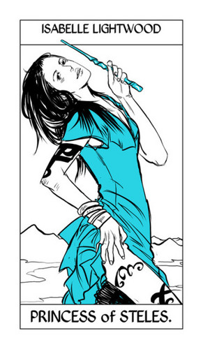 Cassandra Jean's Tarot Cards: Isabelle Lightwood {Princess of Steles}.
