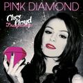 Cher Lloyd Pink Diamond♥