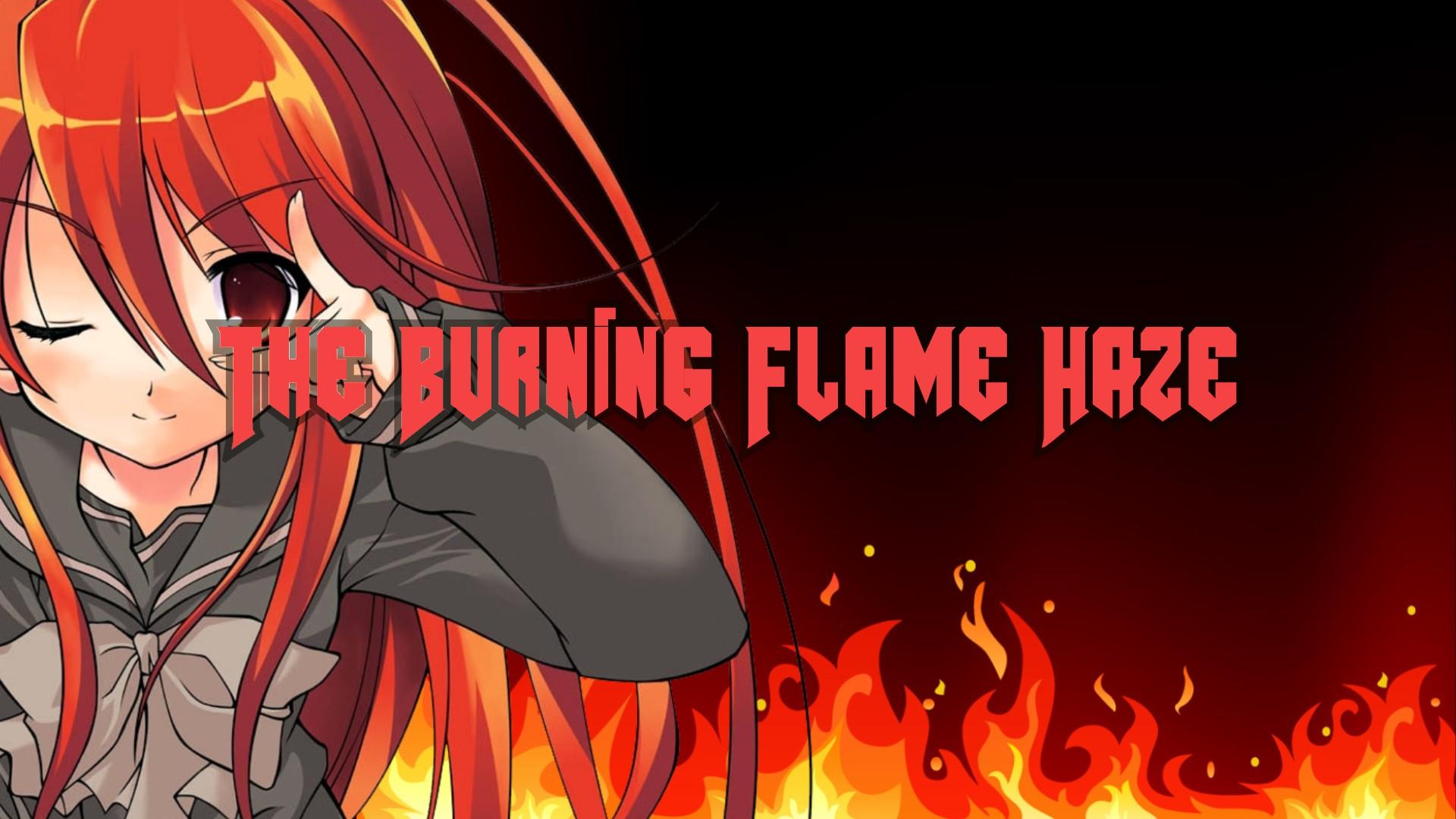 Shana, The burning Flame haze