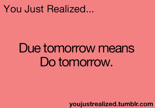 u just realized...