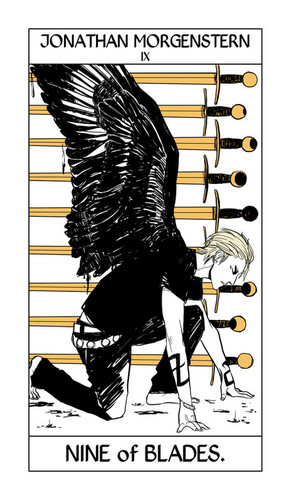 Cassandra Jean's Tarot Cards: Jonathan Morgenstern {Nine of Blades}.