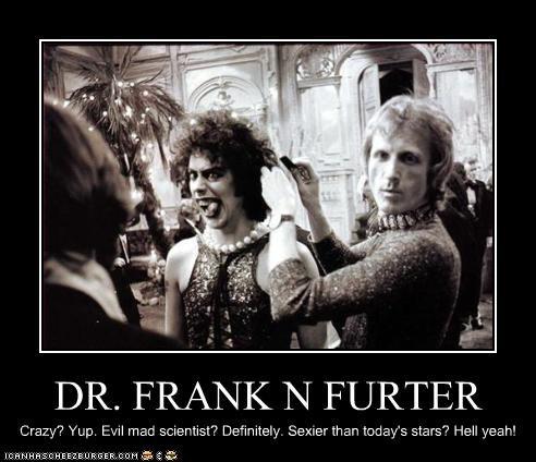 Dr Frank N Furter sexy
