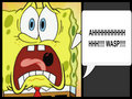 This is me when I see a Wasp!! - spongebob-squarepants fan art