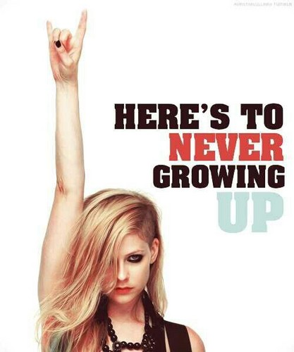 here's for never growing up !! \m/
