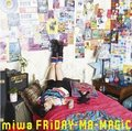 「FRiDAY-MA-MAGiC」[Limited Edition]